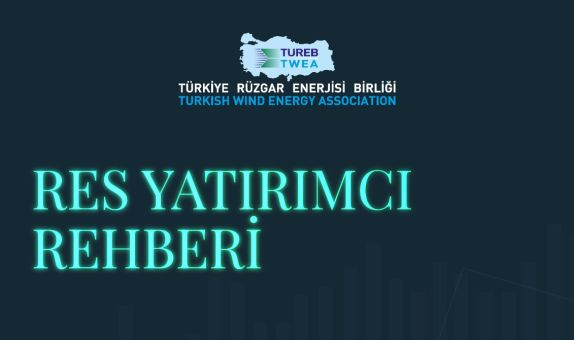 TÜREB 'Rüzgar Enerjisi Yatırımcı Rehberi' Yayınlandı