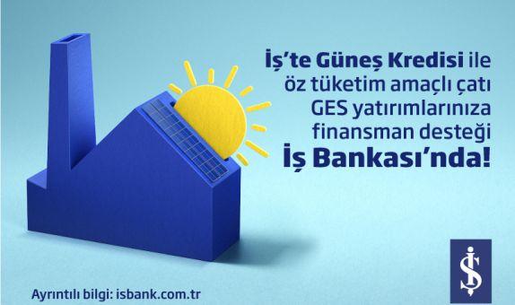 İş Bankası'ndan  Güneş Kredisi