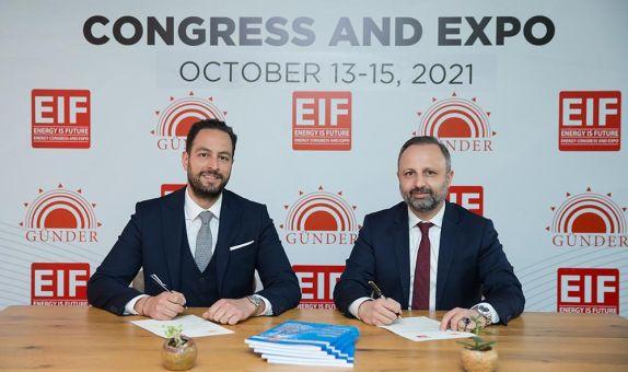 GÜNDER ve EIF Dünya Enerji Kongresi ve Fuarı İş Birliği Protokolü İmzaladı