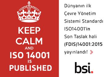 BSI - ISO14001 - Dünyanın ilk Çevre Yönetim Standardı ISO14001in Son Taslak hali yayınlandı!