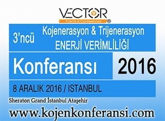 3üncü Kojenerasyon & Trijenerasyon Enerji Verimliliği Konferansı | 8 Aralık 2016 | İstanbul